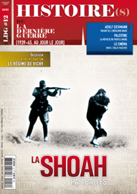 Histoire(s) de la Dernière Guerre n°12 : La Shoah par balles